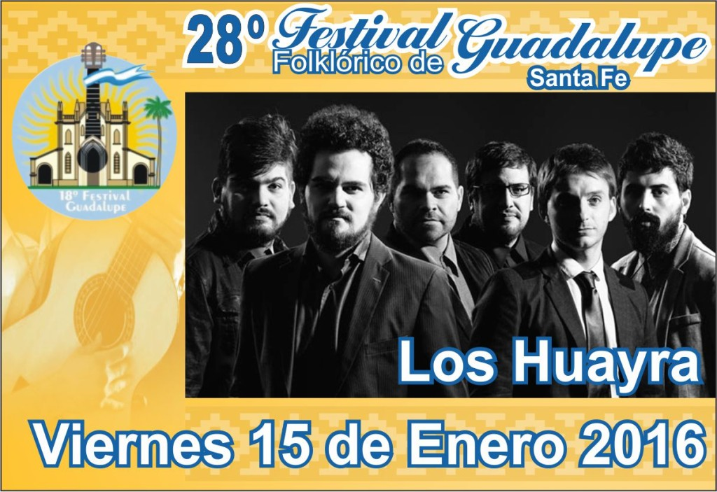 FESTIVAL GUADALUPE - Huayras Guad